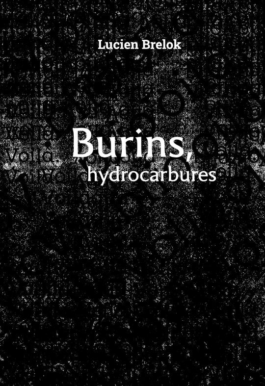 Burins, hydrocarbures